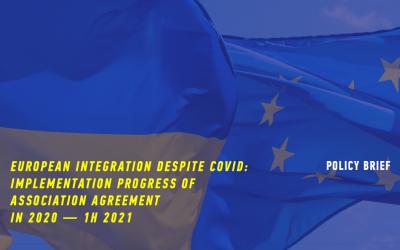 European integration despite COVID: implementation progress of Association Agreement in 2020 – 1H 2021
